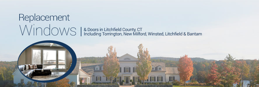 Replacement Windows & Doors in Litchfield County, CT